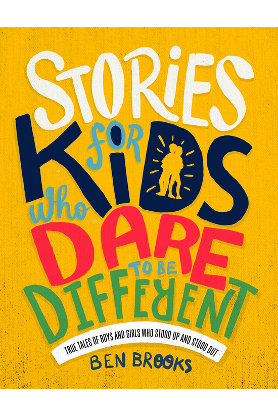 Stories For Kids Who Dare To B...