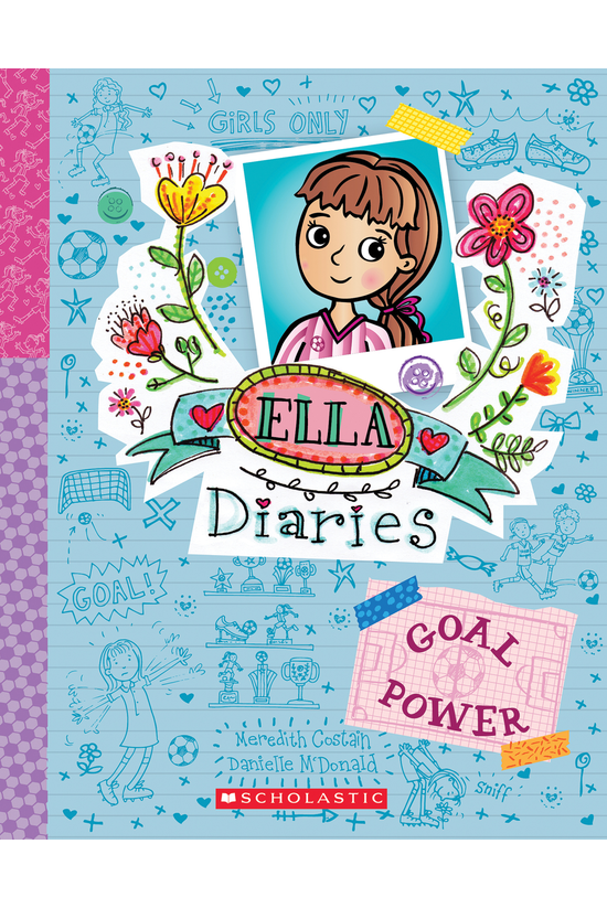 Ella Diaries #13: Goal Power