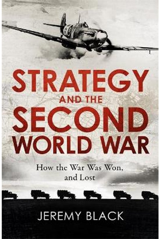Strategy And The Second World ...