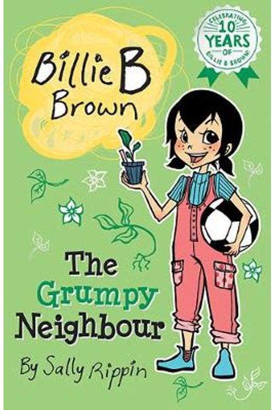 Billie B Brown: Grumpy Neighbo...