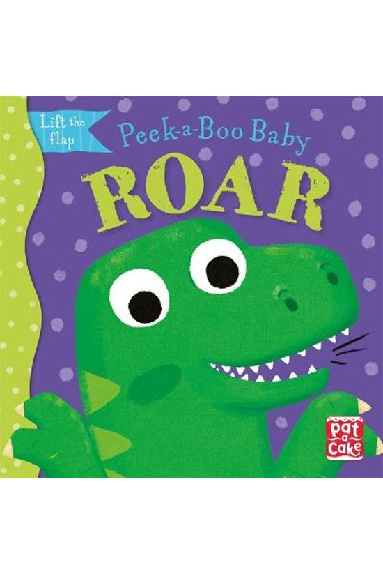 Peek-a-boo Baby: Roar