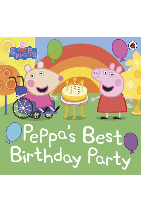 Peppa Pig: Peppa's Best Birthd...