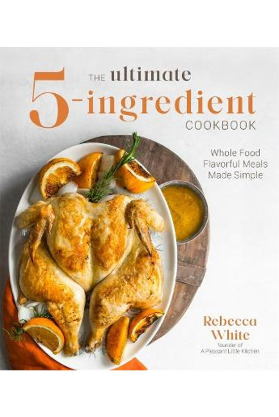 The Ultimate 5-ingredient Cook...