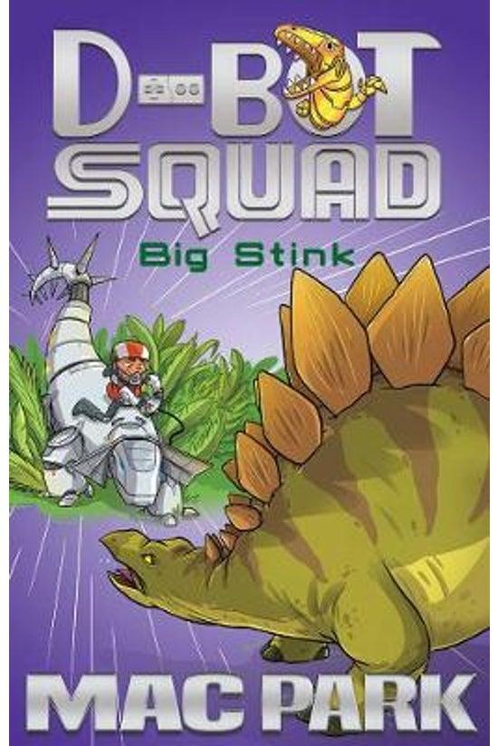 D-bot Squad #04: Big Stink