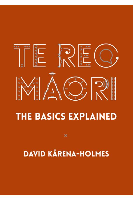 Te Reo Maori: The Basics Expla...