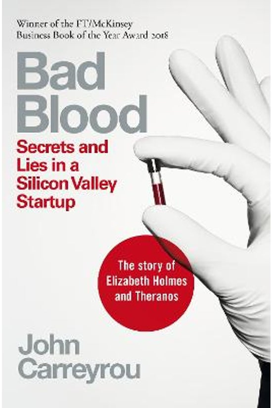 Bad Blood: Secrets And Lies In...