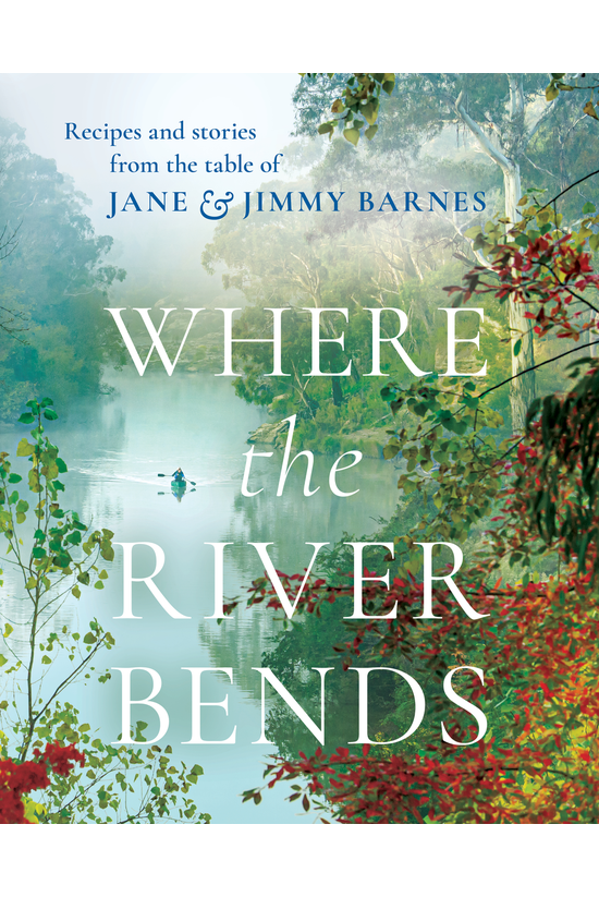 Where The River Bends Pre Orde...
