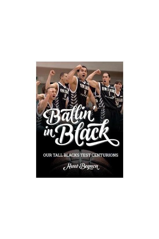 Ballin' In Black: Our Tall Bla...