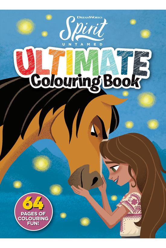 Spirit Untamed: Ultimate Colou...
