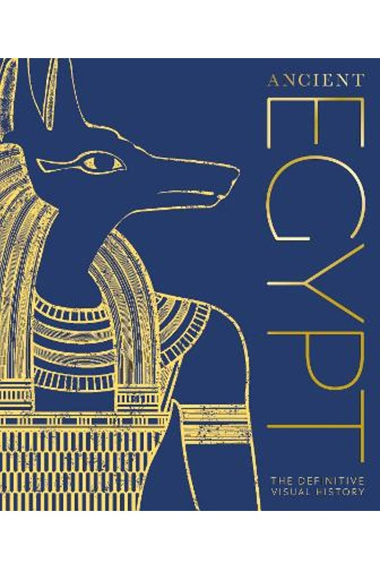Ancient Egypt: The Definitive ...