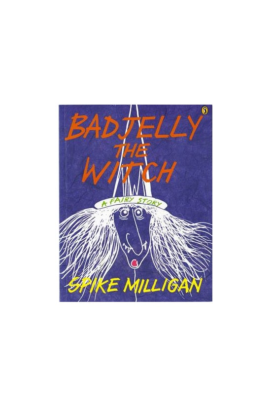 Badjelly The Witch: A Fairy St...