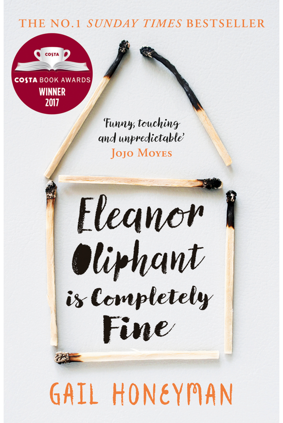 Eleanor Oliphant Is Completely...