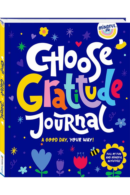 Mindful Me: Choose Gratitude J...