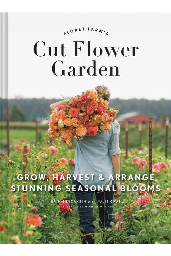 Floret Farm's Cut Flower Garde...