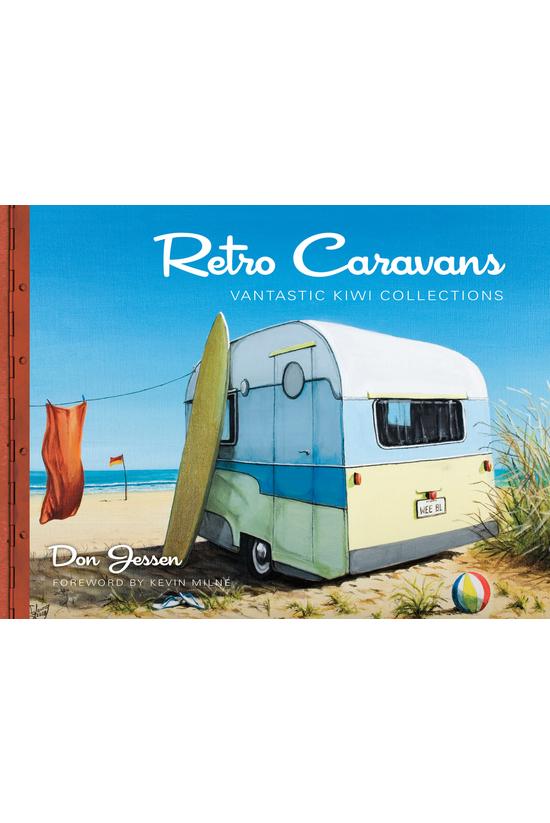 Retro Caravans: Vantastic Kiwi...