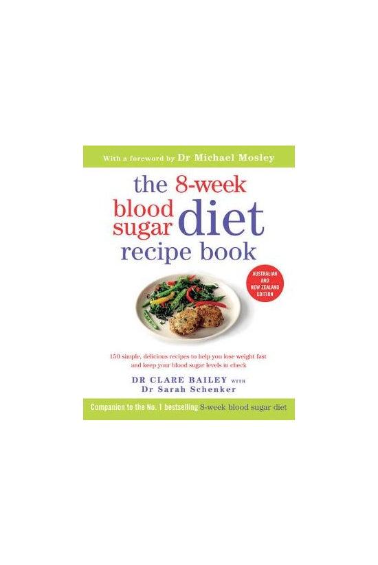 The 8-week Blood Sugar Diet Re...