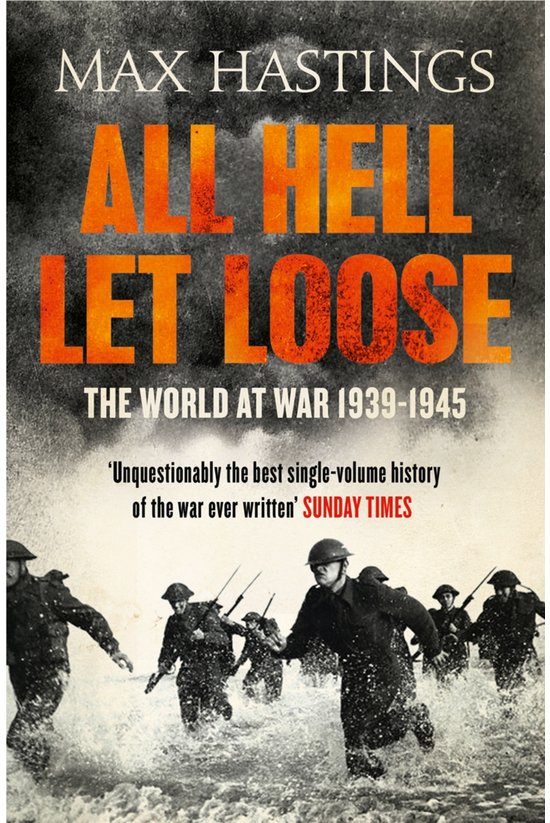 All Hell Let Loose: The World ...