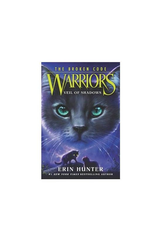 Warriors: The Broken Code #03:...