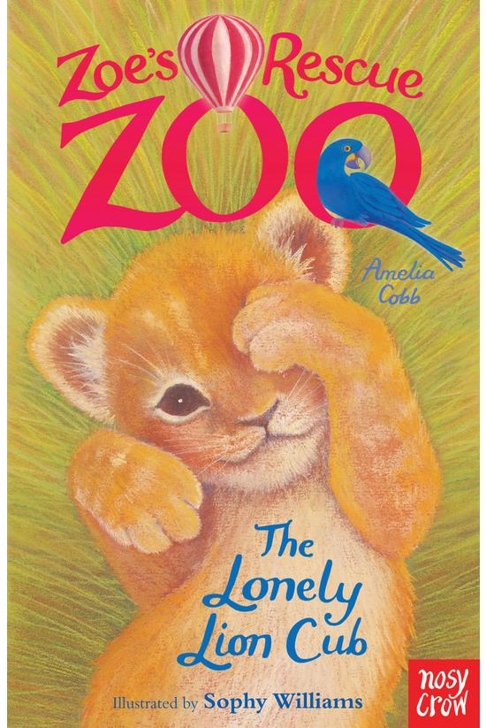 Zoe's Rescue Zoo #01: The Lone...