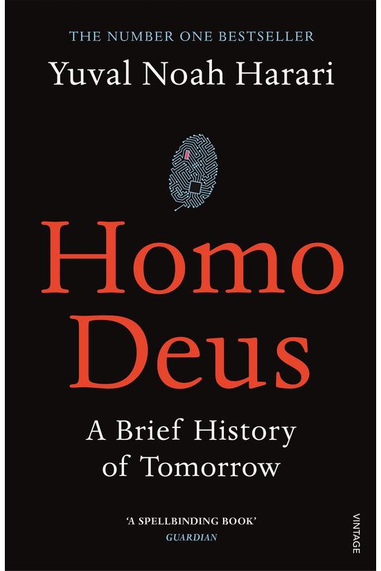 Homo Deus: Brief Hist Of Tomor...