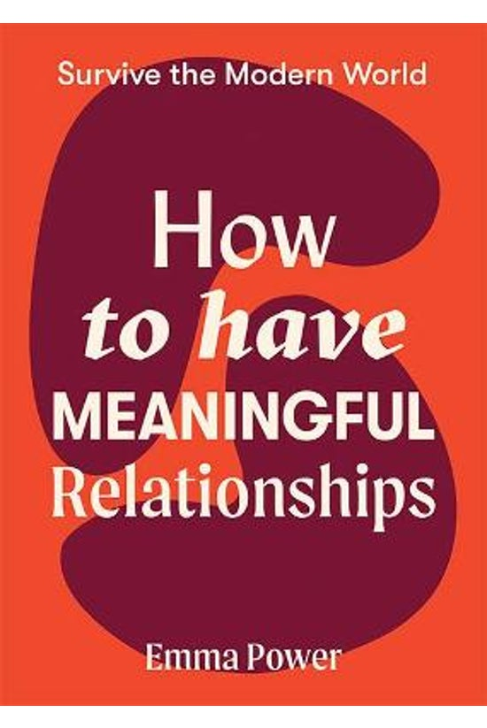 How To Have Meaningful Relatio...