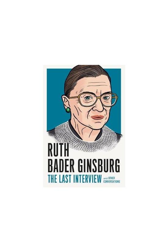Ruth Bader Ginsburg: The Last ...