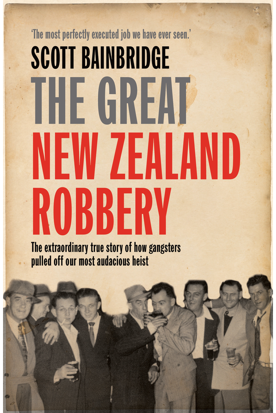 The Great New Zealand Robbery