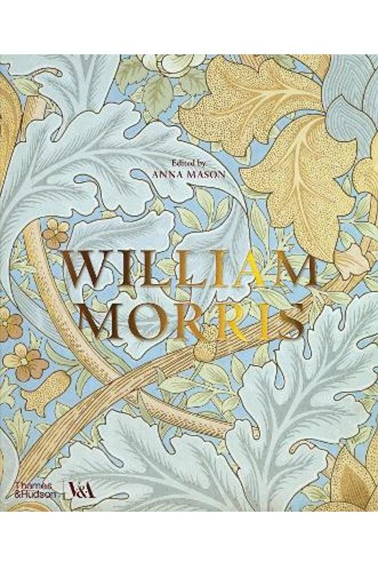 William Morris (victoria And A...