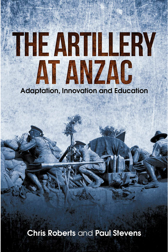 Artillery At Anzac