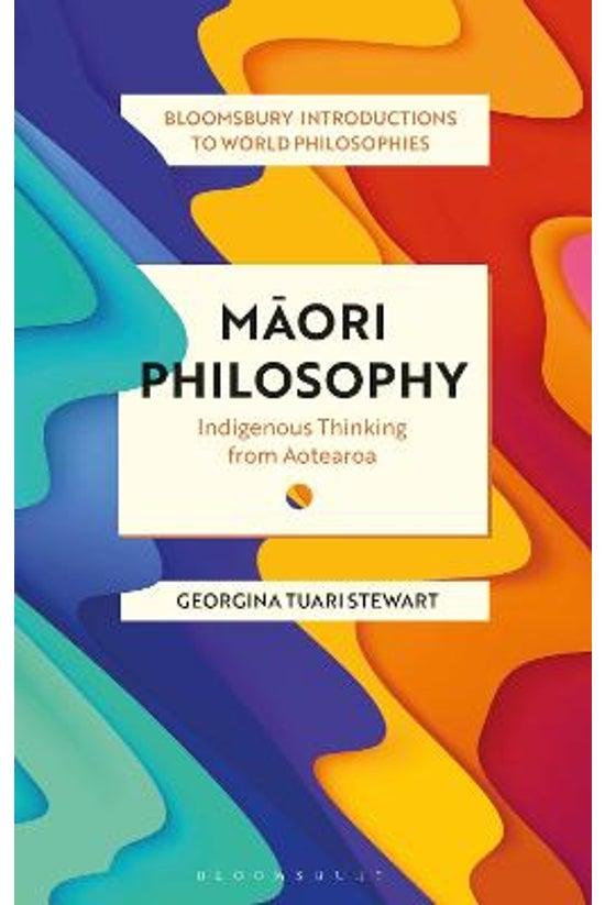 Maori Philosophy: Indigenous T...