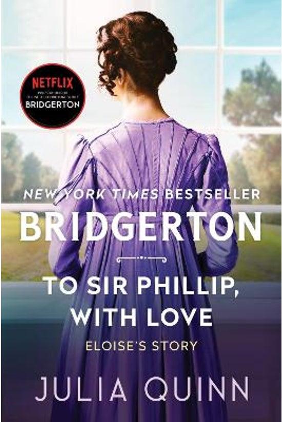 Bridgertons #05: To Sir Philli...