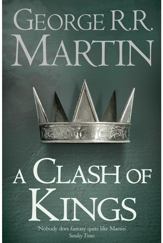A Song Of Ice And Fire #02: A ...