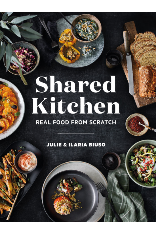 Shared Kitchen: Real Food From...