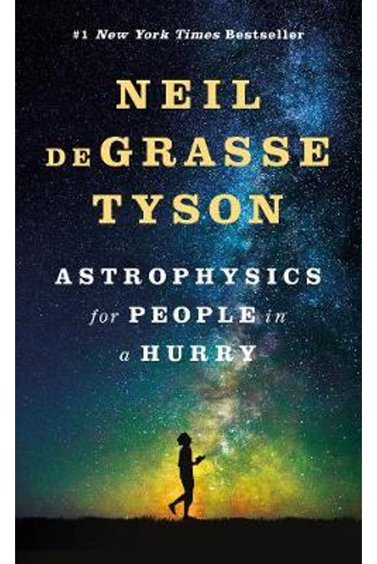 Astrophysics For People In A H...