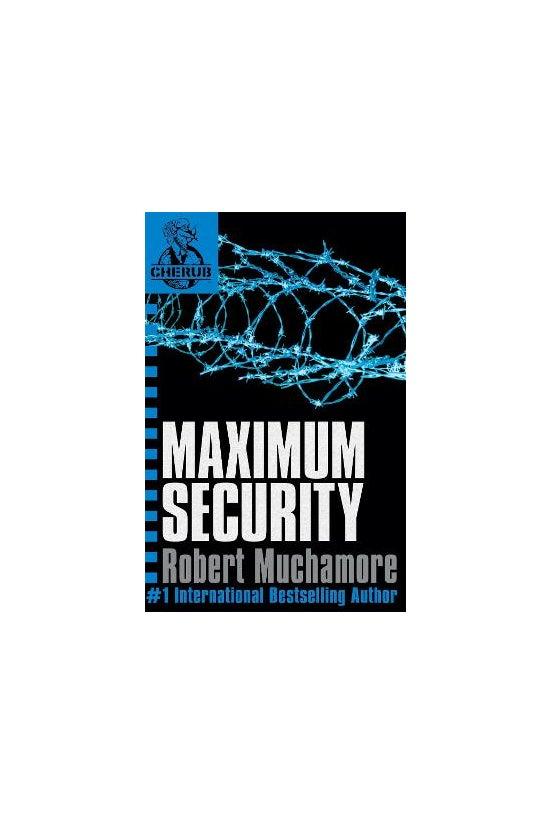 Cherub #03: Maximum Security