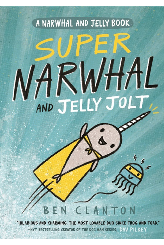 Narwhal & Jelly #02: Super...
