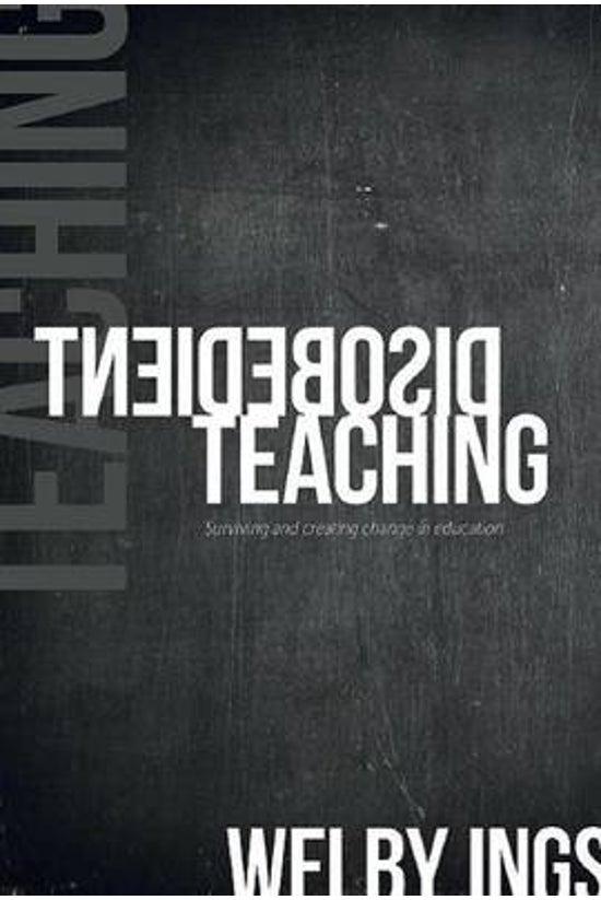 Disobedient Teaching