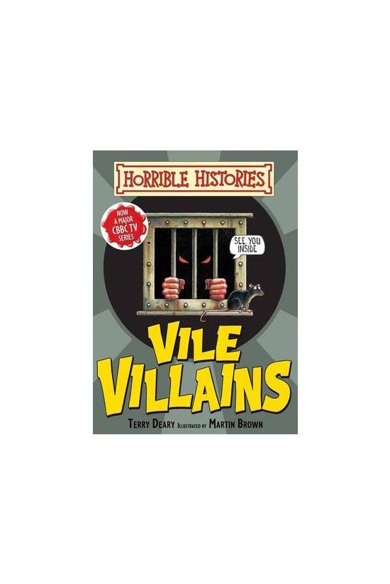 Horrible Histories: Vile Villi...