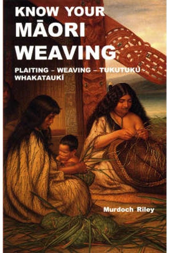Know Your Maori Weaving