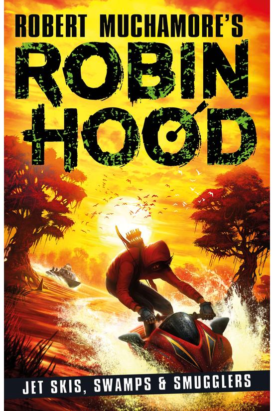 Robin Hood #03: Jet Skis, Swam...