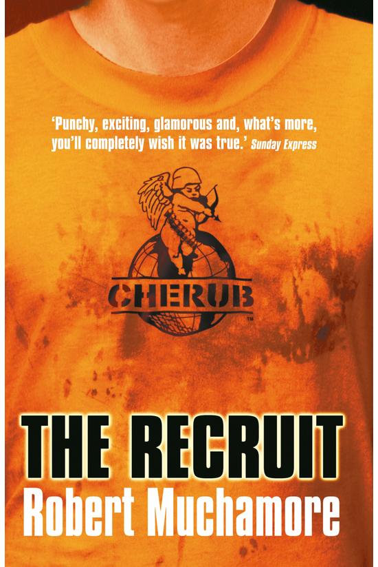 Cherub #01: The Recruit