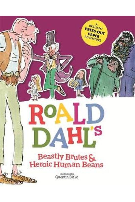 Roald Dahl's Beastly Brutes &a...