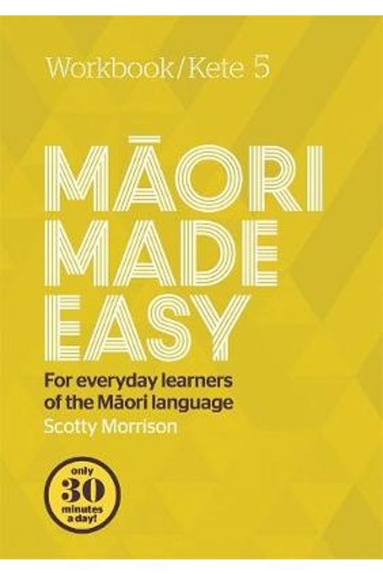 Maori Made Easy Workbook 5/ket...