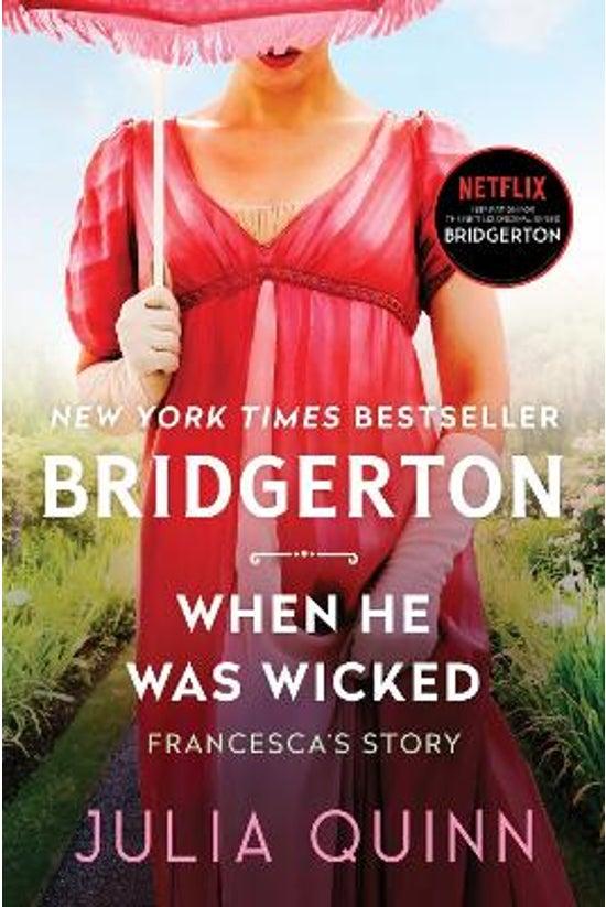 Bridgertons #06: When He Was W...