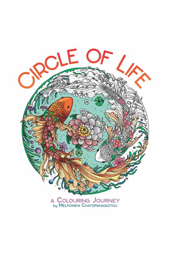 Circle Of Life: A Colouring Jo...
