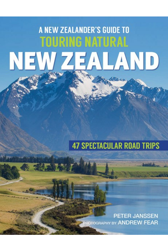 New Zealander's Guide To Touri...