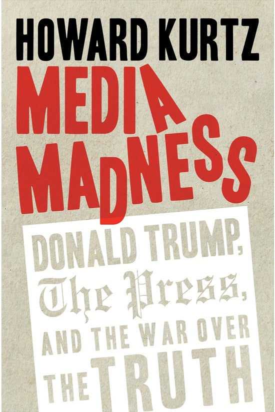 Media Madness: Donald Trump, T...