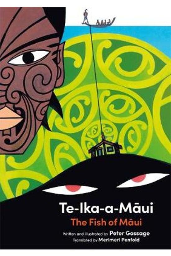 Te Ika A Maui: The Fish Of Mau...