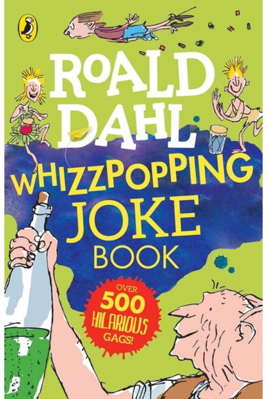 Roald Dahl: Whizzpopping Joke ...