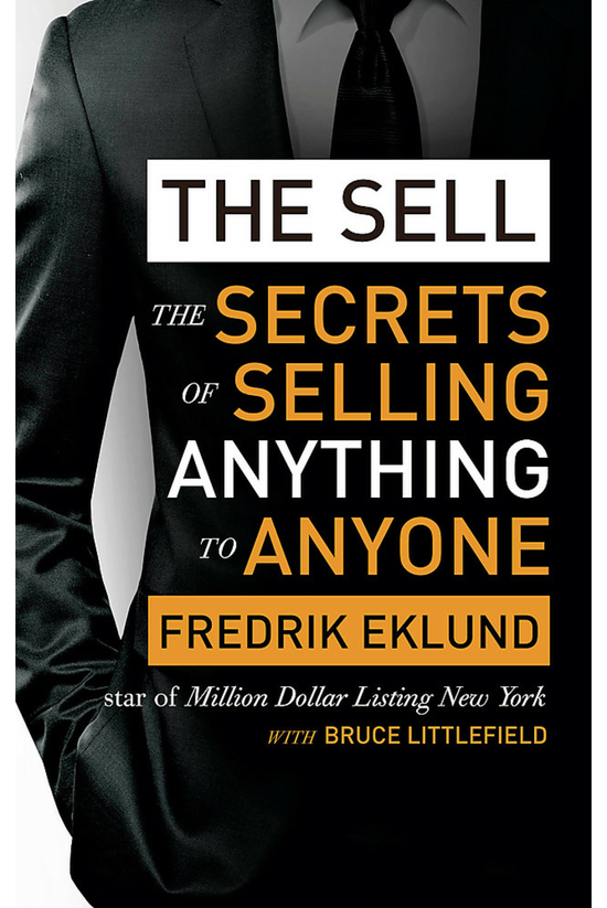 The Sell: The Secrets Of Selli...